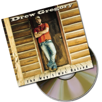The Way I Was Raised - Drew Gregory